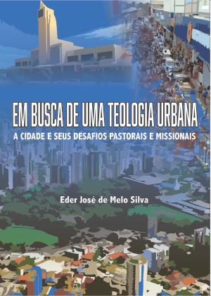 em busca de uma teologia urbana